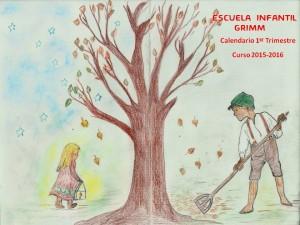 CALENDARIO DEL PRIMER TRIMESTRE DEL CURSO ESCOLAR 2015-2016 DE LA ESCUELA INFANTIL WALDORF GRIMM EN GUADARRAMA MADRID